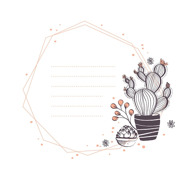 Vector abstract geometric frame design with cactus in pot, branches, floral elements arrangements isolated on white background. hand drawn sketch style. good for wedding invitation, card, tag, etc.