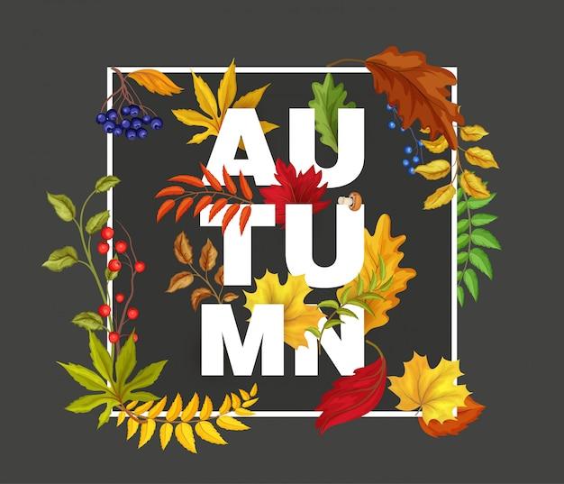 Вектор осенние листья клена, дуба, рябины и черники ягоды - лесная осень символы. постер баннер