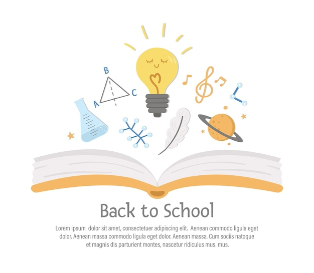 Vector back to school composition with opened book and cute lessons symbols. funny educational design for banners, posters, invitations. card template with funny science symbols