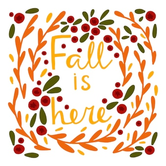 Vector background with handwritten phrase fall is here scrapbooking elements for harvesting autumn
