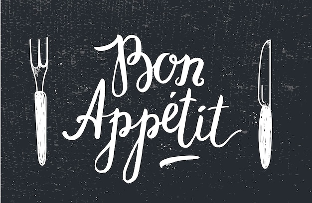 Vector bon appetit poster with fork and knife on black textured background card cafe restaurant