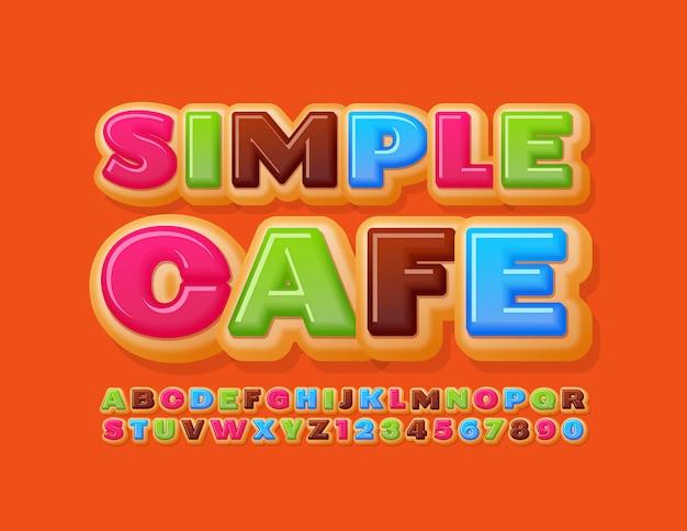 Вектор яркий шаблон простое кафе. торт сладкий шрифт. буквы и цифры алфавита вкусный пончик