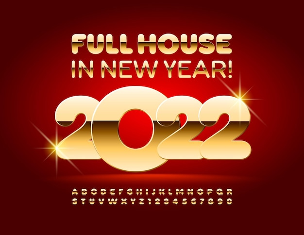 Vector casino wishing card full house in new year 2022 gold shiny alphabet letters and numbers set