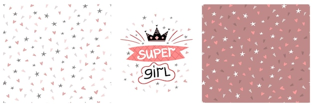Vector childrens graphic printing set with super girl lettering and seamless pattern with hearts
