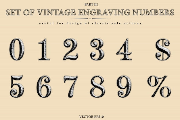 Vector collection of the vintage engraving numbers. set of figures from 0 to 9, dollar symbol and percent sign.