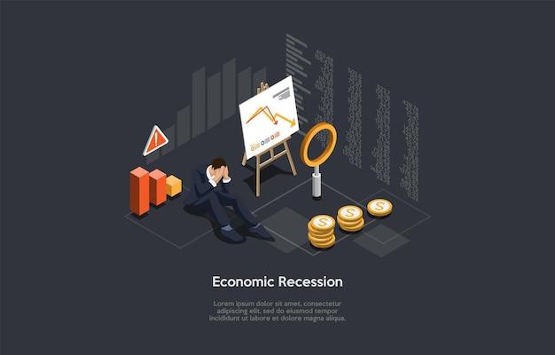 景気後退、金融問題、ビジネス破産の概念に関するベクトル構成。等角図、漫画の3dスタイル。悲しいビジネスマンが座っている、チャートとグラフの紙、近くのコイン。