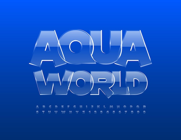 Vector eco concept aqua world glossy crystal font transparent alphabet leyters and numbers set