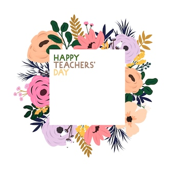 Vector floral frame with the inscription happy teacher's day. greeting card for world teachers' day.
