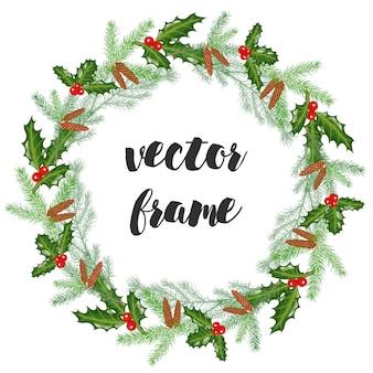 텍스트에 대 한 벡터 프레임입니다. 가문비 나무와 홀리의 지사와 함께 크리스마스 화 환.