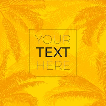 Vector frame with realistic palm trees leaves. silhouette palm trees with place for your text on bright yellow background