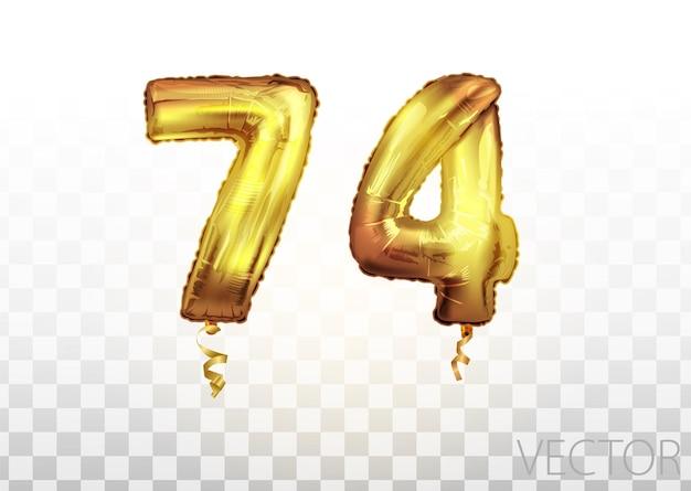 Вектор золотой фольги номер 74 семьдесят четыре металлический шар. партия украшения золотые шары. юбилейный знак для счастливого праздника, празднования, дня рождения, карнавала, нового года. изобразительное искусство