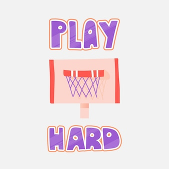 Vector illustration of basketball rim, isolated on white. basketball rim vector flat icon with lettering about play hard.
