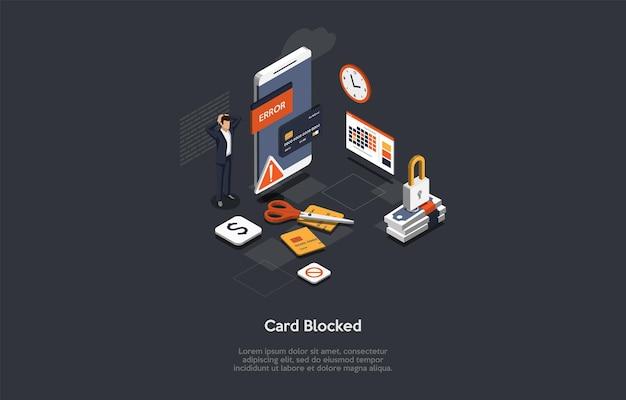 벡터 일러스트 레이 션, 만화 3d 스타일입니다. 어두운 배경에 아이소메트릭 구성입니다. 차단된 카드, 인터넷 뱅킹 실수, 예기치 않은 파산 개념 설계. 정보가 있는 스마트폰, 문자 근처.