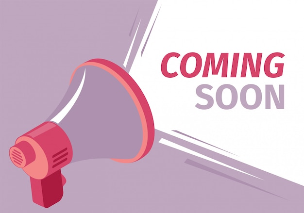 Vector illustration coming soon sound loudspeaker.