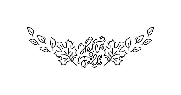 Vector illustration of divider with monoline calligraphy hello fall text for thanksgiving day.
