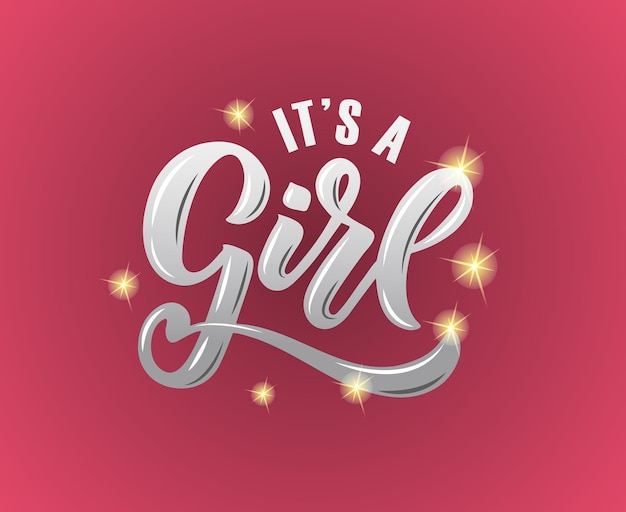 Vector illustration of it's a girl text for baby shower. it's a girl badge/tag/icon/shower card/invitation/banner. it's a girl calligraphy background. it's a girl lettering typography poster. eps 10