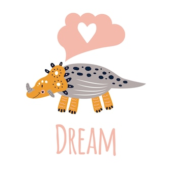 Vector illustration. nursery cute print with dinosaur triceratops. pin, yellow, grey. dream. for children's t-shirts, posters, banners, greeting cards.