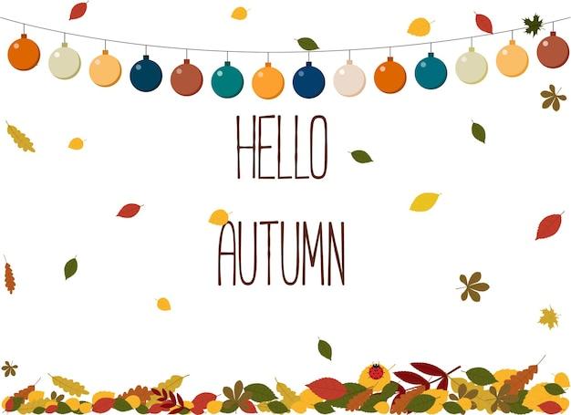 Векторная иллюстрация открытки с осенней листвой, гирляндой и текстом привет осень