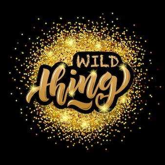 Vector illustration of wild thing text for girls woman clothes wild thing badge tag icon eps 10
