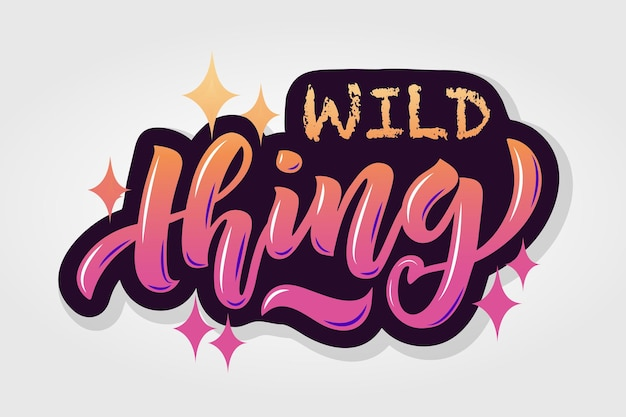 Vector illustration of wild thing text for girls woman clothes wild thing badge tag icon fashion