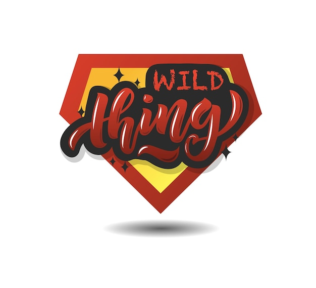 Vector illustration of wild thing text for girls woman clothes wild thing badge tag icon girl