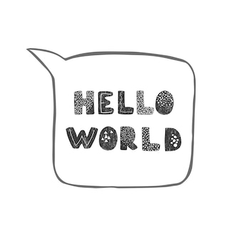 Vector illustration with handdrawn lettering hello world calligraphic design