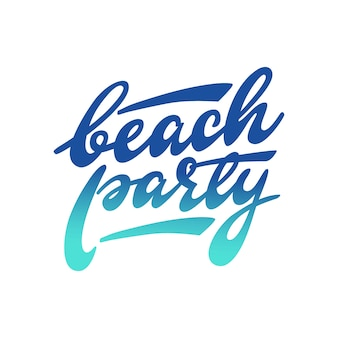 Vector illustration with lettering beach party.