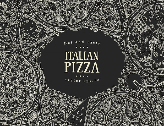 Vector italian pizza top view frame on chalk board.