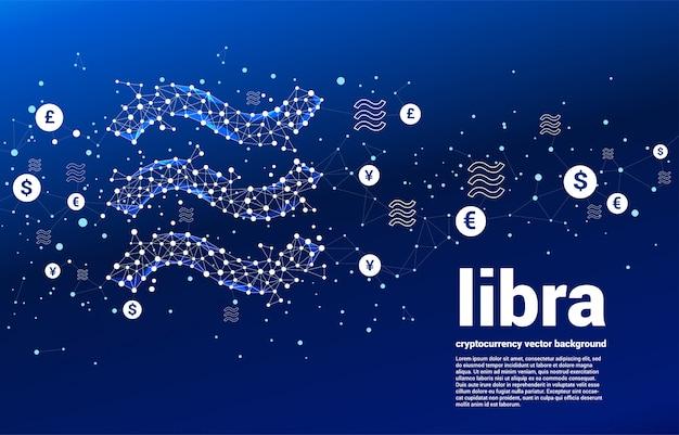 Vector значок цифровой валюты libra от точки полигона соединяет линию с несколькими деньгами валюты. концепция технологии криптовалюты и подключения к финансовой сети.