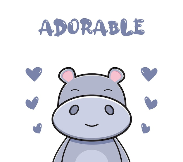 Vector poster with cute hippo and adorable slogan doodle cartoon icon illustration flat cartoon style