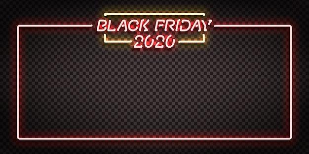 テンプレートの装飾と招待状のデザインのためのブラックフライデー2020フレームの現実的な孤立したネオンサインをベクトルします。