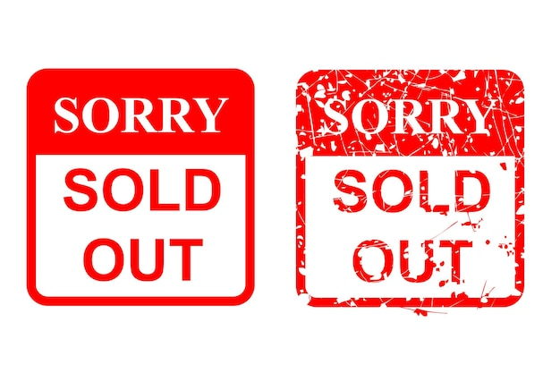 Vector red rusty vector rubber stamp, sorry sold out, isolated on white