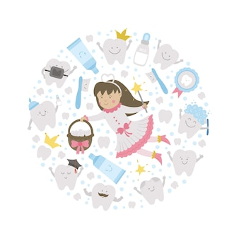Vector round frame with cute tooth fairy. card template with kawaii fantasy princess, funny smiling toothbrush, baby, molar, toothpaste, teeth. funny dental care picture for kids framed in circle.