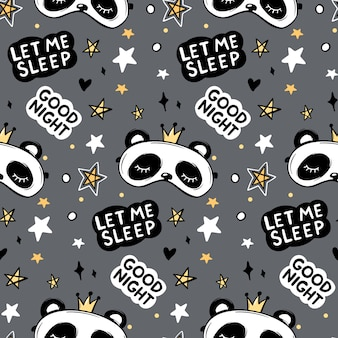 Vector seamless pattern with cute panda bear in crown sleep mask, good night lettering quote