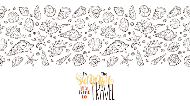 Vector seashells sketches. lettering: in the summer it is time to travel.