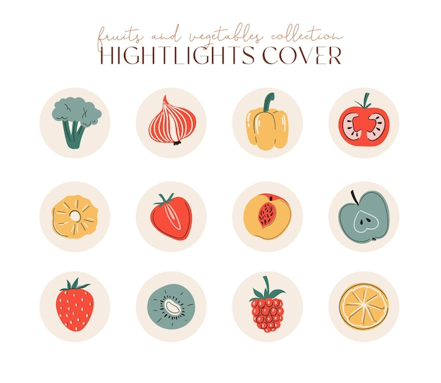 Vector set of round highlights covers stories for social media fruits berries and vegetable icons