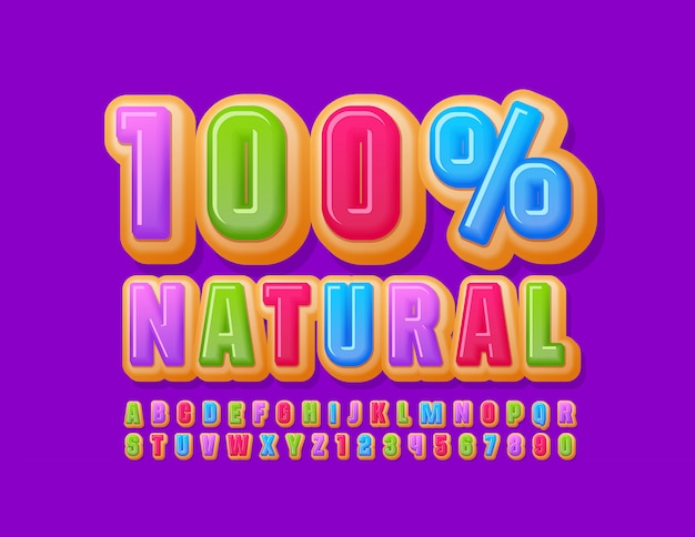 Vector sweet sign 100% natural with colorful donut font. bright cake alphabet letters and numbers