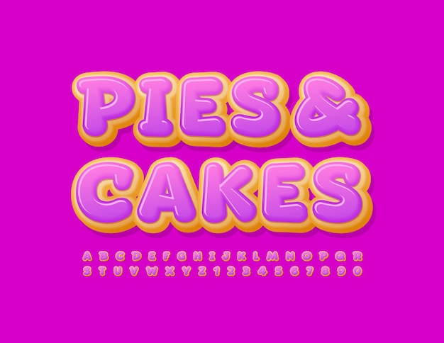 Vector tasty banner pies and cakes glazed donut font sweet alphabet letters and numbers set