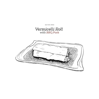 Vermicelli roll with  bbq pork, sketch.