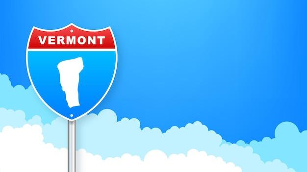 도 표지판에 버몬트 지도입니다. 버몬트 주에 오신 것을 환영합니다. 벡터 일러스트 레이 션.
