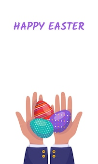 Vertical banner with hands holding painted easter eggs. festive spring decorations. the palms are giving a gift. vector flat illustration