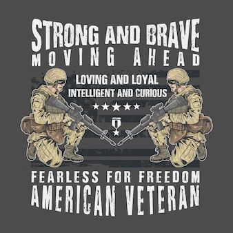 Veteran army strong and brave