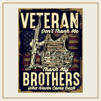 Veteran don't thank me, thank my brothers who never came back