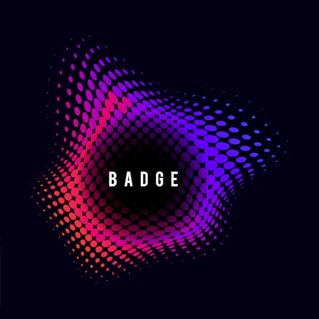 Vibrant halftone badge on black background
