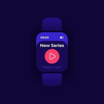 Векторный шаблон интерфейса smartwatch для видеотрансляции. дизайн ночного режима уведомлений мобильного приложения. смотрите новый экран трансляции. плоский интерфейс для приложения. кнопка воспроизведения на дисплее умных часов.