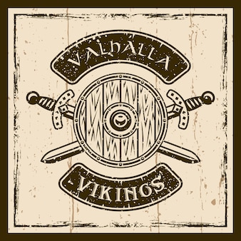 Щит викингов и скрещенные мечи вектор коричневая эмблема, этикетка, значок или футболка на фоне с текстурами гранж