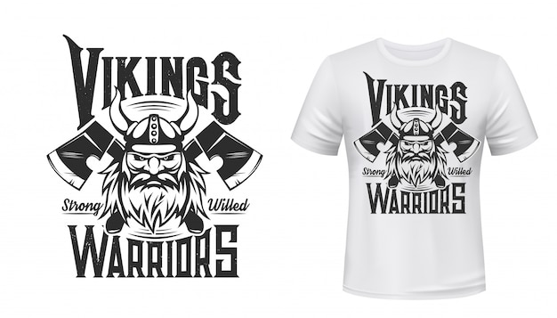 Viking warrior t-shirt print , sport team and league club  badge. scandinavian viking in horn helmet and crossed axes hatchets mascot for t-shirt print, strong willed motto quote