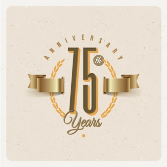 Vintage 75th years anniversary emblem with golden ribbon and laurel wreath - illustration