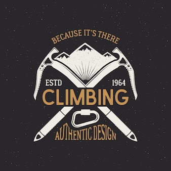Vintage adventure badge with text, because it's there, climbing