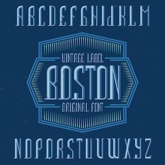 보스턴이라는 빈티지 알파벳 및 레이블 서체.